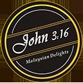 John 316 Malaysian Delight